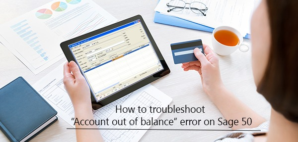 troubleshoot account out of balance