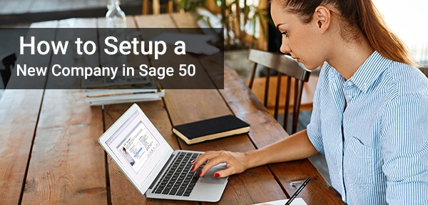 Create new company in Sage 50