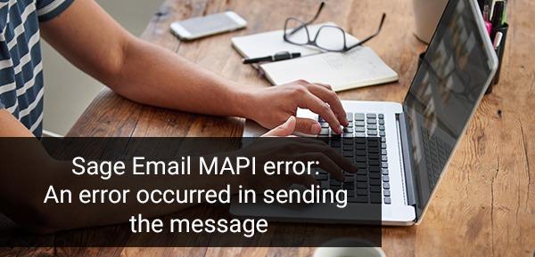 Sage Email MAPI error