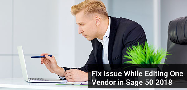 Editing One Vendor in Sage 50 2018
