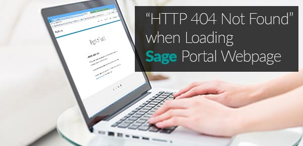 HTTP 404 Not Found when Loading Sage Portal Webpage