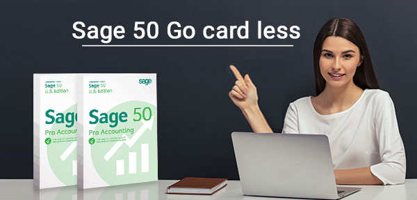 Sage 50 Go card less