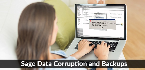 Sage Data Corruption and Backups