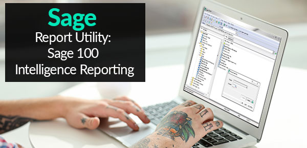 Sage Report Utility Sage 100 Intelligence Reporting