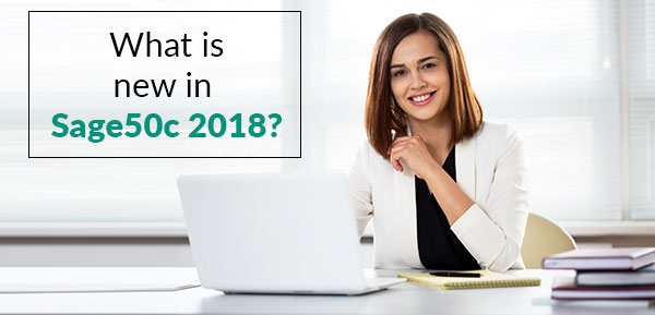 What is new in Sage50c 2018