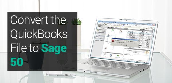 Convert the QuickBooks File to Sage 50