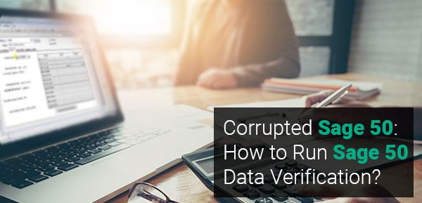 Run Sage 50 Data Verification