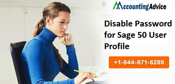 Disable Password for Sage 50 User Profile