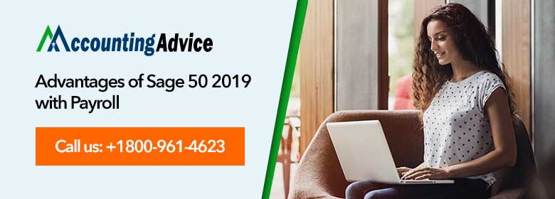 benefit of sage 50 2019 with payroll