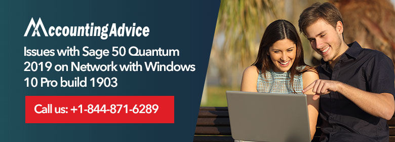 Sage50 Quantum 2019 on Network with Windows 10-Pro-build-1903