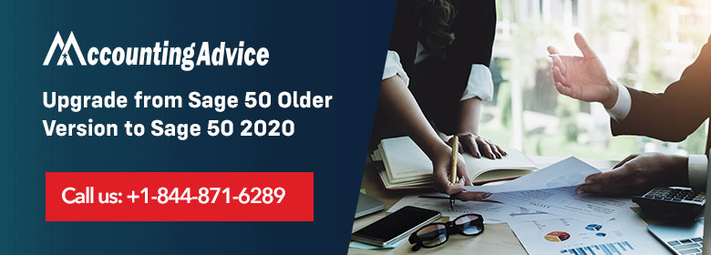 Upgrade Sage 50 Older Version to Sage 50 2020