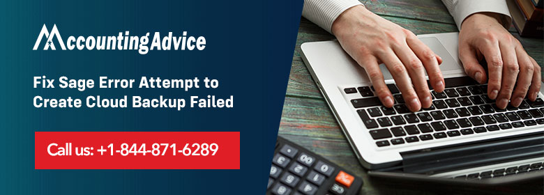 Sage Error Attempt to Create Cloud Backup Failed