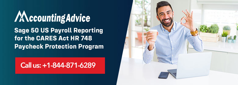 Sage 50 US Payroll Reporting CARES Act HR 748 PPP