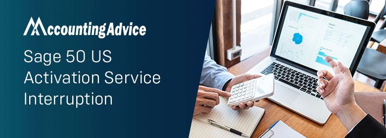 Sage 50 US Activation Service Interruption