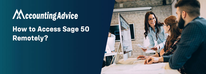 How to Access Sage 50 Remotely