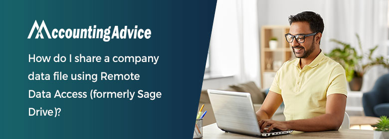How do I share a company data file using Remote Data Access (formerly Sage Drive)?