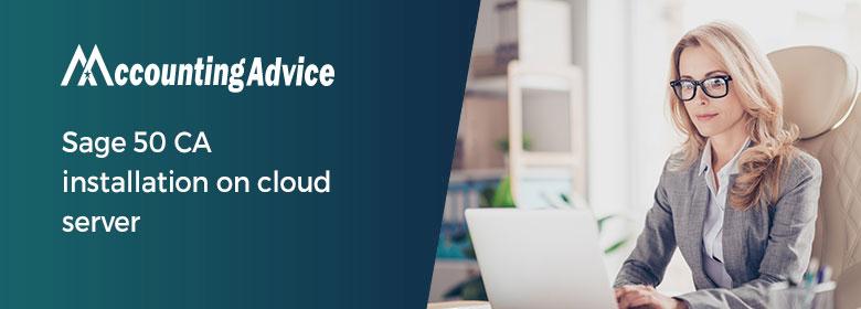 Sage 50 CA installation on cloud server