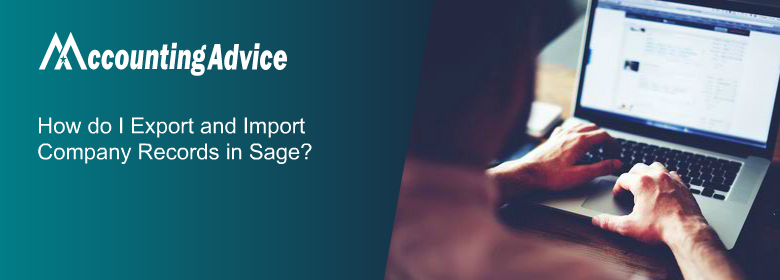 Export and Import Company Records in Sage 50