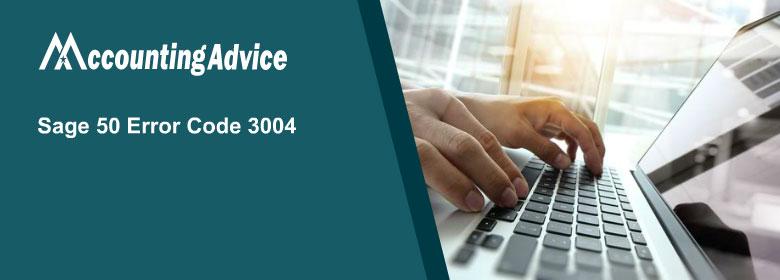 Sage 50 Error 3004 – File System Error